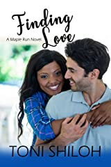 Finding Love: A Maple Run Novel (The Maple Run Series Book 2) Kindle Edition