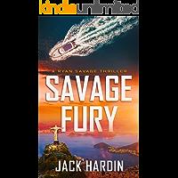 Savage Fury (Ryan Savage Thriller Series Book 7)