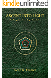 Ascent Into Light (The Forgotten Years Book 4)