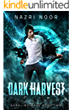 Dark Harvest (Darkling Mage Book 2)