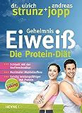 Forever Young - Geheimnis Eiweiß: Die Protein-Diät – aktualisierte Neuausgabe 2014 (German Edition)