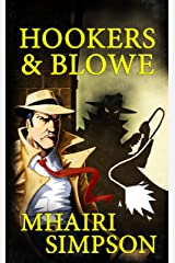Hookers & Blowe Kindle Edition
