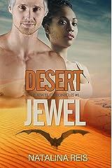 Desert Jewel: Fantasy Romance (The Jewel Chronicles Book 1) Kindle Edition