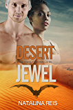 Desert Jewel: Fantasy Romance (The Jewel Chronicles Book 1)