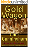 Gold Wagon - Book 1 The Jim Steel Series