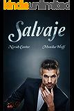 Salvaje (Spanish Edition)