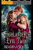 Highlander's Evil Twin: A Scottish Medieval Historical Romance
