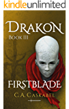 Drakon Book III: Firstblade