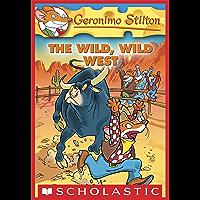 Geronimo Stilton #21: The Wild, Wild West (English