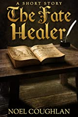 The Fate Healer Kindle Edition