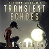 Transient Echoes: The Variant Saga, Book 2