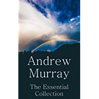 Andrew Murray: The Essential Collection