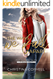 The Ways We Fall Apart (The Parker Tales Book 1)