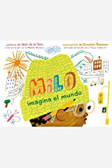 Milo imagina el mundo (Spanish Edition) Kindle Edition