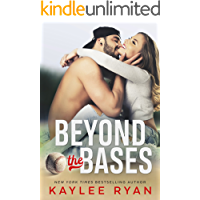 Beyond the Bases (Out of Reach Book 1)