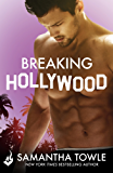 Breaking Hollywood (English Edition)