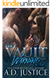 Warning: Part I (The Vault)