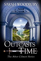 Outcasts in Time (The After Cilmeri Series Book 19) Kindle Edition