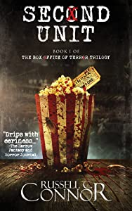 Second Unit: Book I of the Box Office of Terror Trilogy (The Box of Terror Trilogy 1)