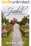 Isabel: A Sweet Regency Romance (Families of Dorset Book 2)
