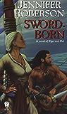 Sword-Born (Tiger and Del Book 5)