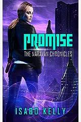 Promise (The Naravan Chronicles Book 1) Kindle Edition