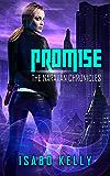 Promise (The Naravan Chronicles Book 1)