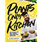 Plants-Only Kitchen (English Edition)