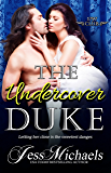 The Undercover Duke (The 1797 Club Book 6)
