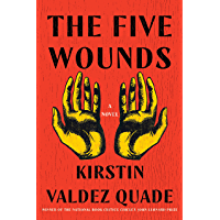 The Five Wounds: A Novel