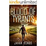 Blood Of Tyrants: Free State of Dodge Saga Book One