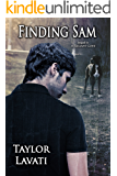 Finding Sam: Sequel to A Reliant Love