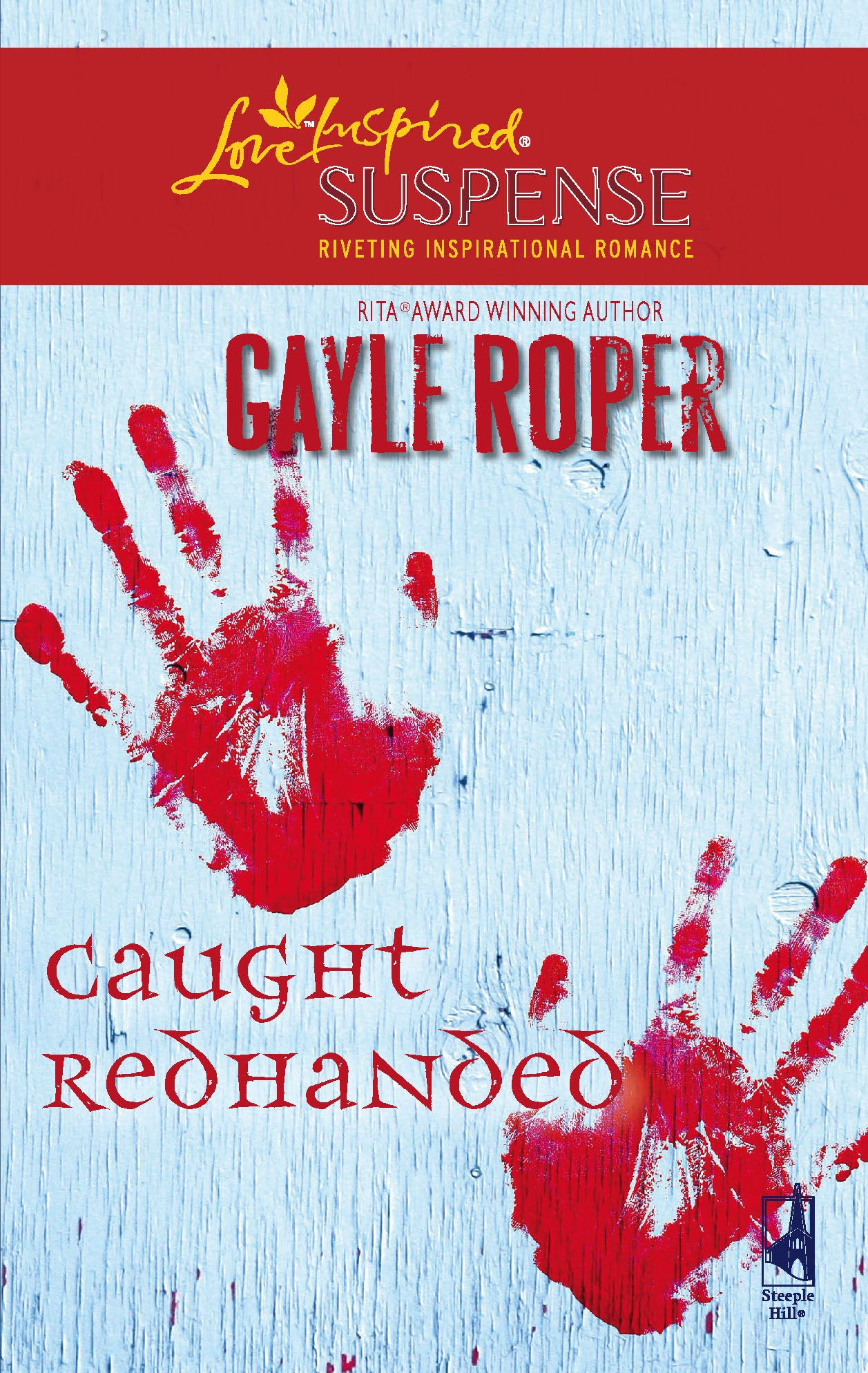 Caught Redhanded (Amhearst Mystery Series #4) (Steeple Hill Love Inspired Suspense #64)