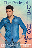The Perks of Dating You: A Sweet YA Sports Romance (Perks Book 1) (English Edition)