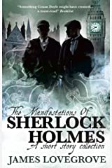 The Manifestations of Sherlock Holmes Kindle Edition