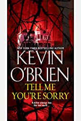 Tell Me You're Sorry Kindle Edition