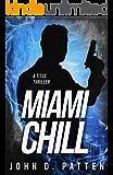 Miami Chill (Titus Series Book 2)