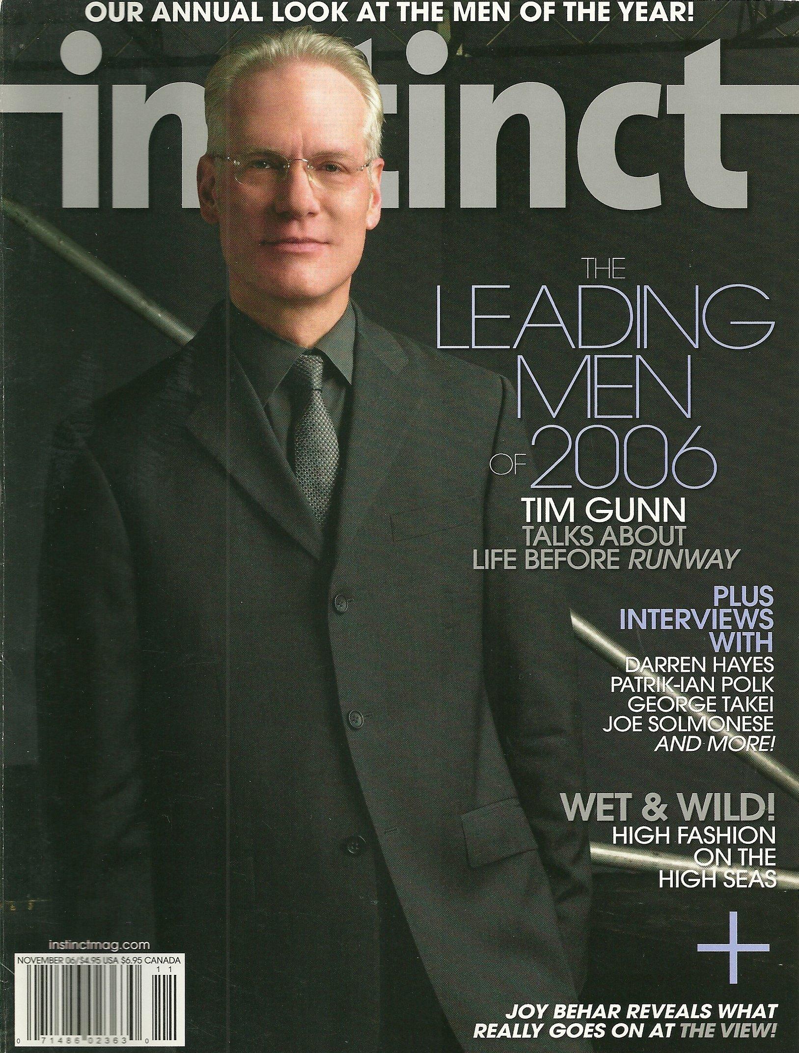 Tim Gunn, Darren Hayes, Justin Hartley, the Leading Men of the Year Issue -  November, 2006 Volume 9 Issue 11 Instinct Magazine [Gay Interest] Paperback  – ...