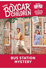 Bus Station Mystery (The Boxcar Children Mysteries Book 18) Kindle Edition