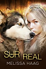 (Sur)real (Judgement of the Six Book 6) Kindle Edition