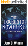The Door into Nowhere (Unwithering Realm Book 1)