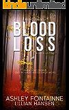 Blood Loss - A Magnolia Novel