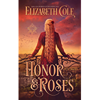 Honor & Roses: A Medieval Romance (Swordcross Knights Book 1)