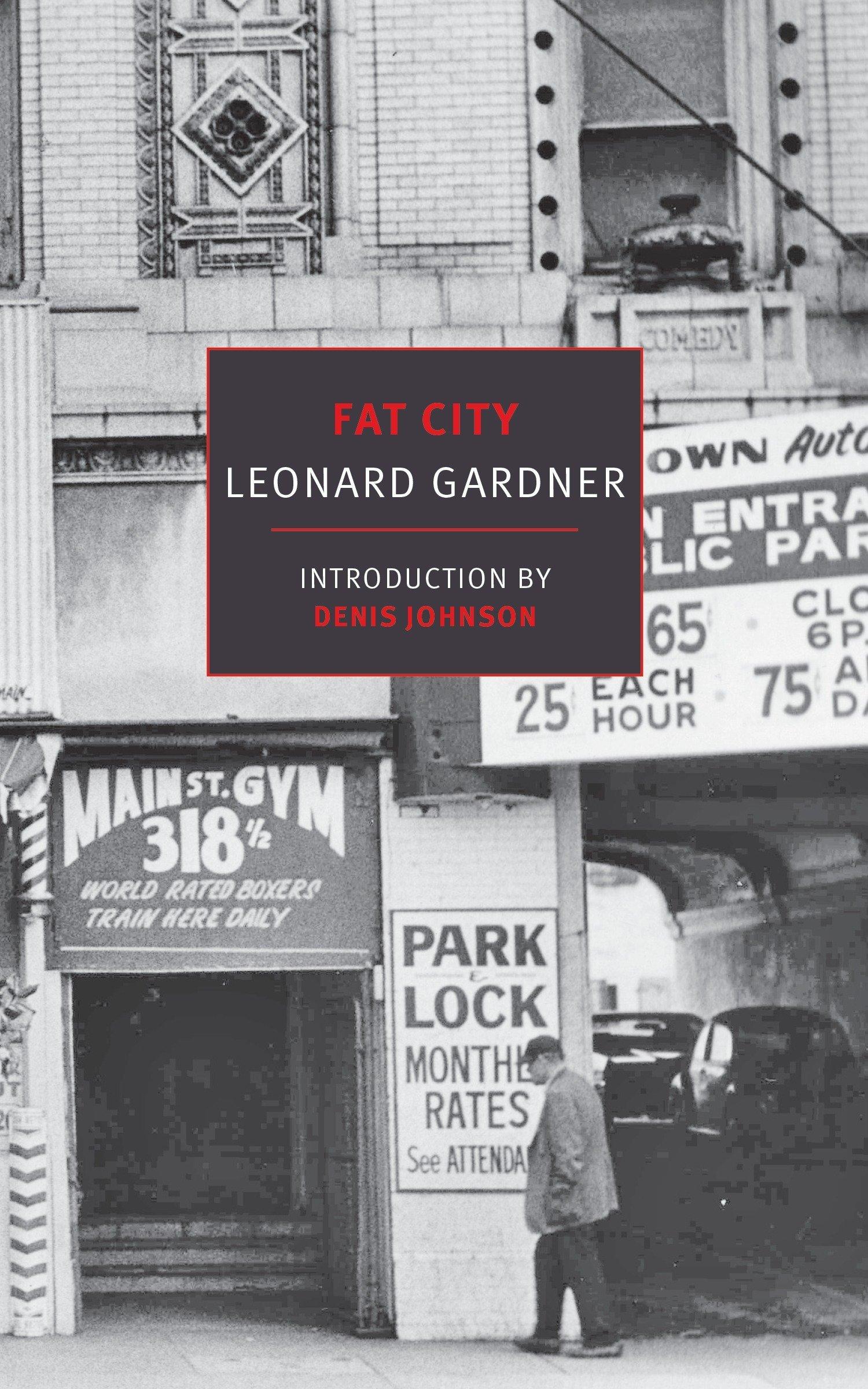 dc3213be04f54 Fat City (New York Review Books Classics): Leonard Gardner, Denis ...
