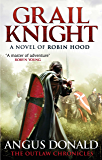 Grail Knight: Number 5 in series (Outlaw Chronicles)