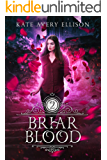 Briar Blood (Spellwood Academy Book 2)