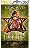Ember (The Jinn Trilogy Book 1)
