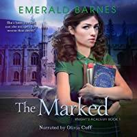 The Marked: Knight's Academy, Book 1
