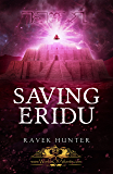 Saving Eridu (Worlds of Atlantis) (English Edition)
