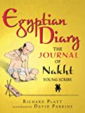Egyptian Diary: The Journal of Nakht (Historical Diaries)